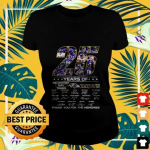 25 year of the greatest NFL teams Ravens signature thank you for the memories ladies-tee