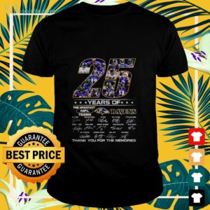 25 year of the greatest NFL teams Ravens signature thank you for the memories t-shirt