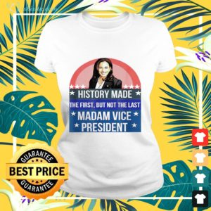 Kamala Harris history made the first but not the last madam vice president ladies-tee